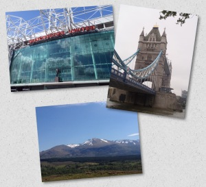 Last Thoughts - Old Trafford (Manchester), The Highlands of Scotland (Edinburgh) & Tower Bridge (London)